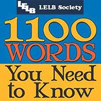 1100 Words You Need to Know LELB Society