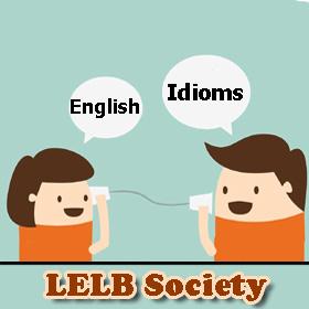English Idioms LELB Society