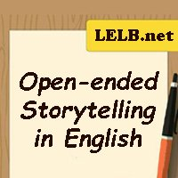 Open-ended storytelling in English