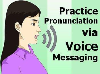 Practice Pronunciation via Voice Messaging - LELB Society